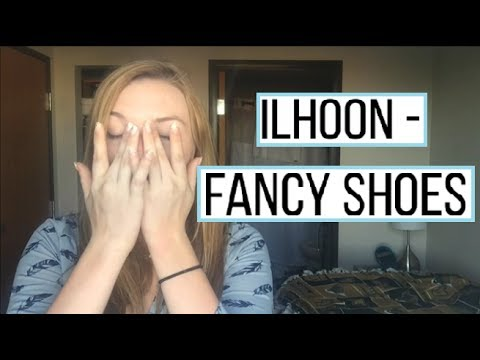 Ilhoon - Fancy Shoes Reaction