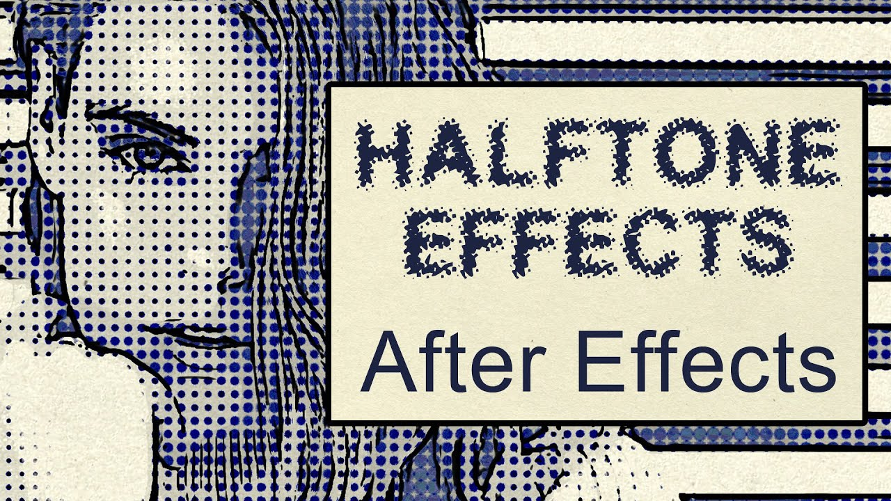 Halftone Effects for After Effects