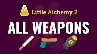 Little Alchemy 2 AĻL WEAPONS
