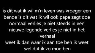 Vajen Van Den Bosch - Is Dit Wat Ik Wil (LYRICS)