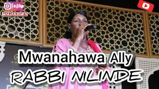 TAARAB. Mwanahawa Ally - Rabbi Nilinde . Official Audio