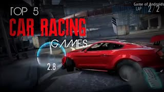 Top 5 best car racing games for Android & IOS 2018