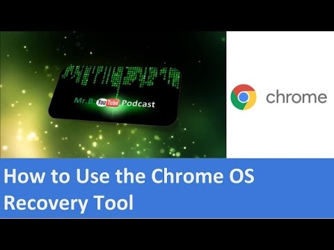 How to Use Chrome OS Recovery