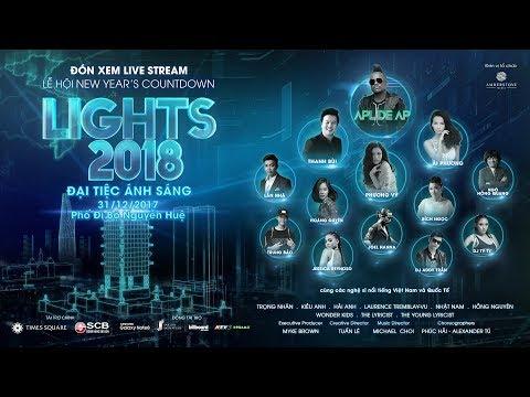 LỄ HỘI NEW YEAR'S COUNTDOWN LIGHTS 2018 - ĐẠI TIỆC ÁNH SÁNG tại phố đi bộ Nguyễn Huệ | Livestream