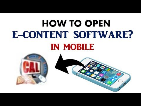 HOW TO OPEN E-CONTENT SOFTWARE IN MOBILE?