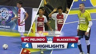 SENGIT! IPC PELINDO VS BLACKSTEEL (4-4) - Highlights ExtraJoss Shake Futsal Profesional