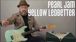 Pearl Jam Yellow Ledbetter Guitar Lesson + Tutorial