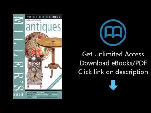 Download Miller's: Antiques: Price Guide 2005 (Miller's Antiques Handbook & Price Guide) [P.D.F]