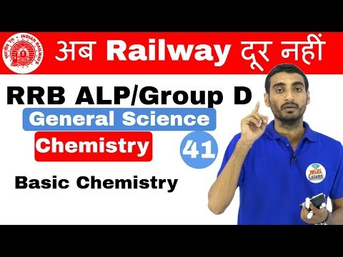 9:00 AM RRB ALP/Group D I GS by Vivek Sir | Basic chemistry I Day#41