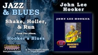 John Lee Hooker - Shake, Holler, & Run