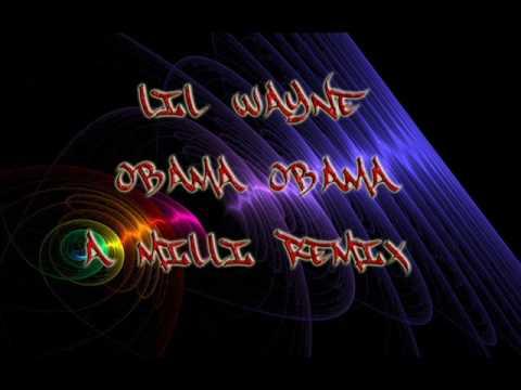 Lil Wayne Obama Obama [A milli Remix][download link]