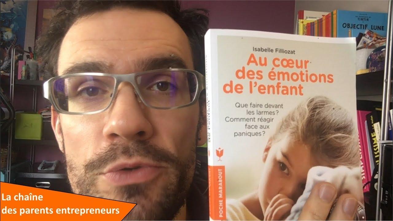 Au Cœur Des Emotions De L Enfant D Isabelle Filliozat
