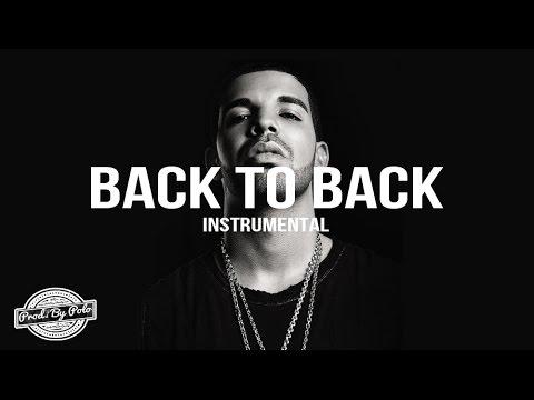 Drake - Back To Back [Official Instrumental] FREE DL