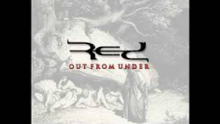 RED - Out From Under (Innocence & Instinct) [LYRICS]