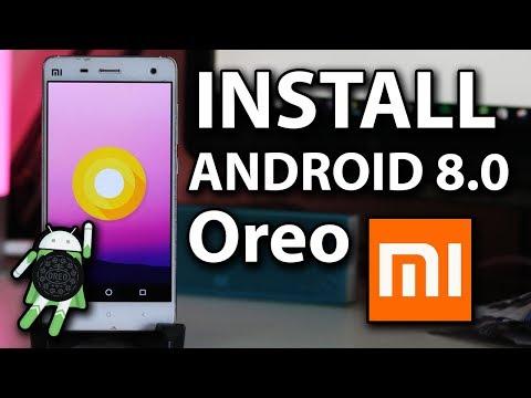 How to Install Android 8.0 Oreo on Xiaomi Mi4/Mi3