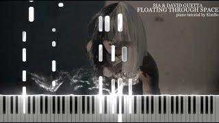 Sia & David Guetta - Floating Through Space (Piano Tutorial + Sheets)