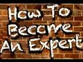 How To Become an Expert in Your Field in Three Steps