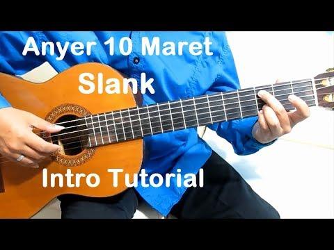 Belajar Gitar Anyer 10 Maret Slank (Intro) - Belajar Gitar Fingerstyle Untuk Pemula