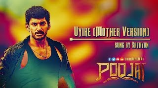 Gambar cover Uyire (Mother Version) Extra Song | Poojai | IndianMovieBGMs