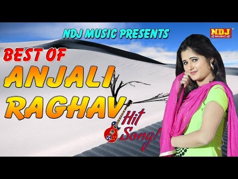 Anjali Raghav Best Top 15 | Latest Haryanvi Songs 2017 | Top Songs Jukebox | NDJ Music