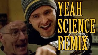 YEAH SCIENCE REMIX!