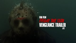 Jason Voorhees Returns in Friday the 13th: Vengeance (Offical Trailer #1)