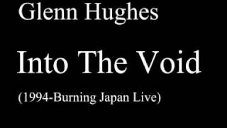 Glenn Hughes - Into The Void (Burning Japan Live 1994).wmv