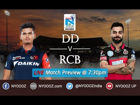 LIVE IPL 2018 DDvsRCB Match Preview : Royal Challengers Bangalore, Delhi Daredevils  2