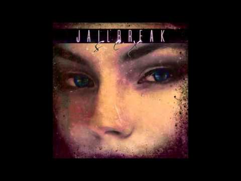 Jailbreak – Sex (feat. Eugene Tymchyk)