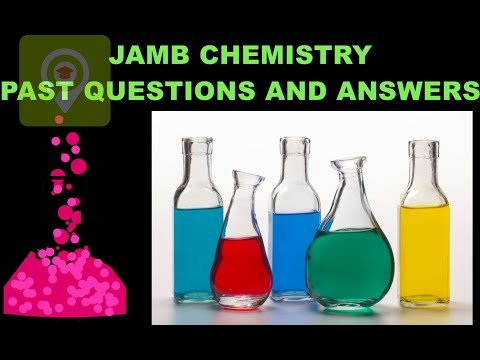 JAMB/UTME Chemistry 2017 Past Questions and Answers - Q1