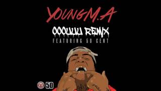 "Young M.A ""OOOUUU"" Remix feat. 50 Cent (Official Audio)"