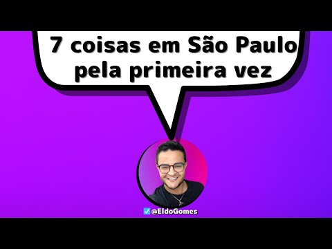 7 DICAS do que fazer em SÃO PAULO | São Paulo HOJE ou SÃO PAULO ( pela primeira vez )