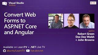 Visual Studio Toolbox Live - Convert Web Forms to ASP.NET & Angular