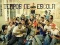 TEMPOS DE ESCOLA #2