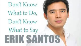 Baixar - Erik Santos Don T Know What To Do Don T Know What To Say Till I Met You Ost Grátis