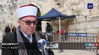 ضغط أردني وهبة مقدسية يجبران الاحتلال على إزالة السلاسل عن باب الرحمة - (19-2-2019)