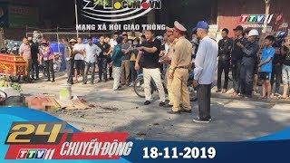 Tây Ninh TV | 24h Chuyển động 18-11-2019 | Tin tức ngày hôm nay