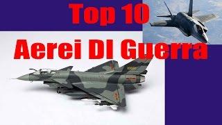 Top 10 Aerei Da Guerra