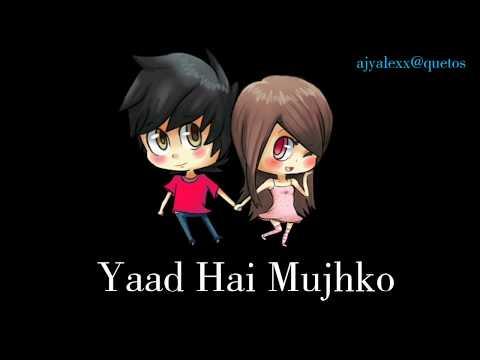 Yaad Hai Mujhko Tune Kaha Tha | Lyrics Love Status 😎
