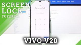 Jak přidat zámek obrazovky na VIVO V20 - Nastavte vzor / PIN / heslo