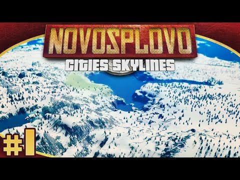 Cities Skylines Novosplovo #1 - Great Nation