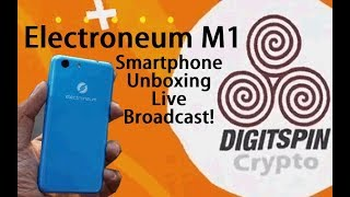 Electroneum M1 Smartphone - Live Unboxing and AMA  - Bitcoin