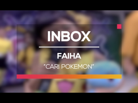 Faiha - Cari Pokemon (Live on Inbox)