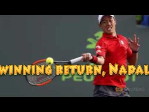 Raonic makes winning return, Nadal and Nishikori advance