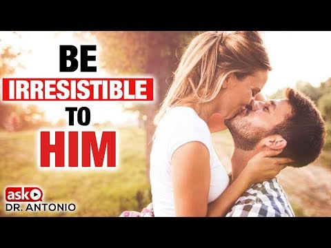 How to Be Irresistible to Your Man - YouTube