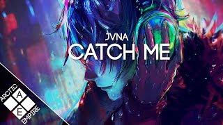 JVNA - Catch Me | Electronic