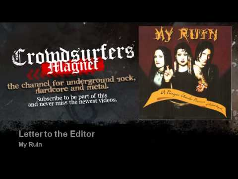 My Ruin - Letter to the Editor - Crowdsurfers Magnet
