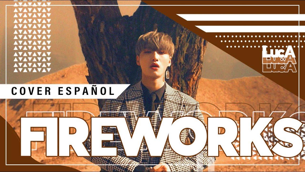 """FIREWORKS (I'm The One)"" ATEEZ • Cover Español •【LucA】💕"