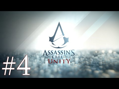 Let's Play: Assassin's Creed Unity - Part 4: Member of the Order
