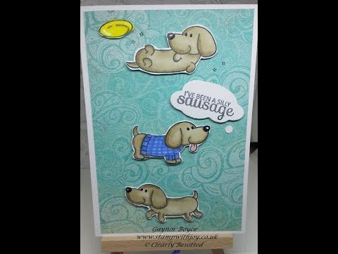 I've been a silly sausage stamp set Clearly Besotted set x x